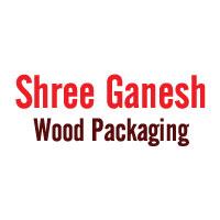 Shree Ganesh Wood Packaging