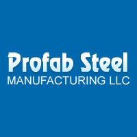 Profab Steel Manufacturing LLC