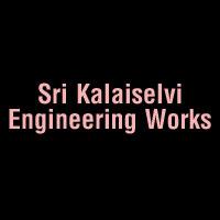Sri Kalaiselvi Engineering Works