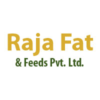Raja Fat And Feeds Pvt. Ltd.