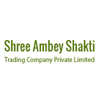 Shree Ambey Shakti Trading Company Private Limited