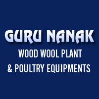 Guru Nanak Wood Wool Plant & Poultry Equipments