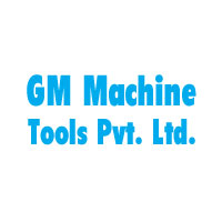 GM Machine Tools Pvt. Ltd.