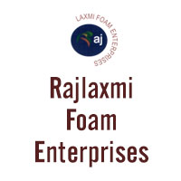 Rajlaxmi Foam Enterprises