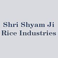 Shri Shyam Ji Rice Industries