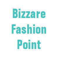 Bizzare Fashion Point
