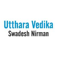 Utthara Vedika Swadesh Nirman