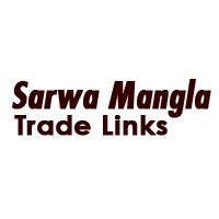 Sarwa Mangla Trade Links