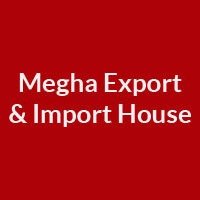 Megha Export & Import House