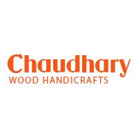 Chaudhary Wood Handicrafts