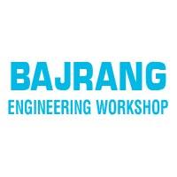 Bajrang Engineering Workshop