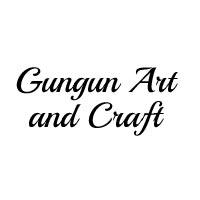 Gungun Art and Craft