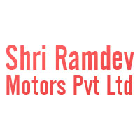 Shri Ramdev Motors Pvt Ltd