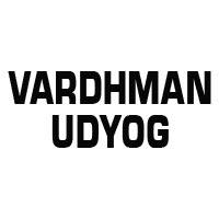 Vardhman Udyog