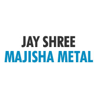 Jay Shree Majisha Metal