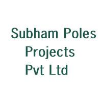 Subham Poles Projects Pvt Ltd