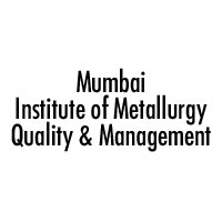 Mumbai Institute of Metallurgy Quality & Management