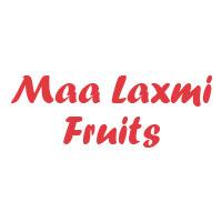 Maa Laxmi Fruits