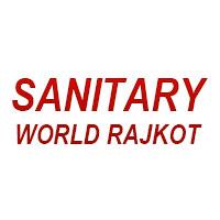 Sanitary World Rajkot