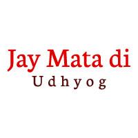 Jay Mata Di Udhyog