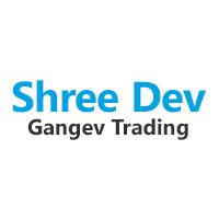 Shree Dev Gangev Trading