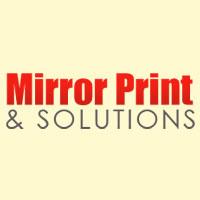 Mirror Print & Solutions