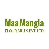 Maa Mangla Flour Mills (p) Ltd